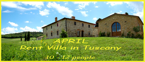 rent villa in tuscany april