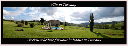 weekly schedule for your holiday in tuscany